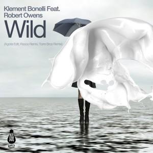 Klement Bonelli feat. Robert Owens - Wild (incl. Rocco remix) [Krome Records]
