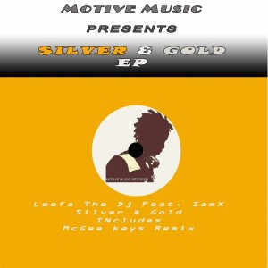 Leefa The Dj feat. IamX - Silver & Gold [Motive Music]