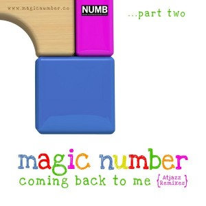 Magic Number - Coming Back To Me Part 2 (Atjazz Remixes) [Numb Records]