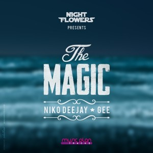 Night Flowers, Niko Deejay & Gee - The Magic [Music Plan Tracks]