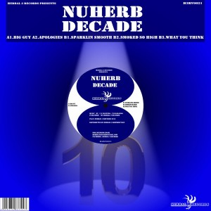 Nuherb - Decade [Herbal 3 Records]