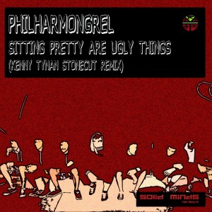 Philharmongrel - Sitting Pretty Are Ugly Things [Solid Minds Digital]
