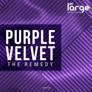 Purple Velvet - The Remedy EP [Large Music]