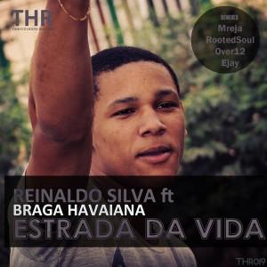 Reinaldo Silva feat. Braga Havaiana - Estrada Da Vida [Tainted House]