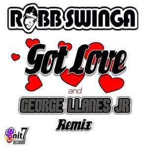 Robb Swinga & George Llanes Jr. - Got Love Remix [Onit 7 Records]
