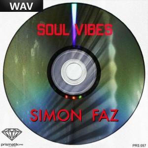 Simon Faz - Soul Vibes [Prismatikone Records]