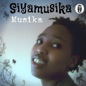 Siyamusika - Musika [Jambalay Records]