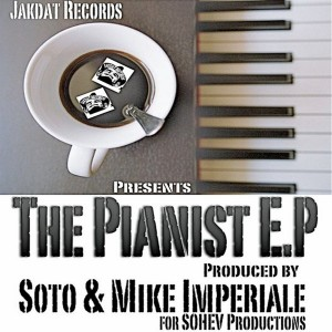 Soto & Mike Imperiale - The Pianist [Jakdat Records]