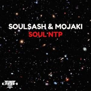 Soulsash & Mojaki - Soul NTP [DNH]