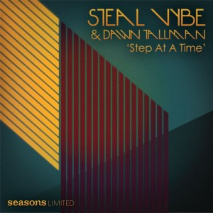 Steal Vybe & Dawn Tallman  - Step At A Time [Seasons Limited]