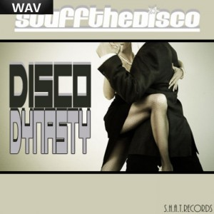 Stuff The Disco - Disco Dynasty [SHAT]
