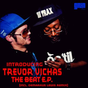 Trevor Vichas - The Beat [Grin Traxx]