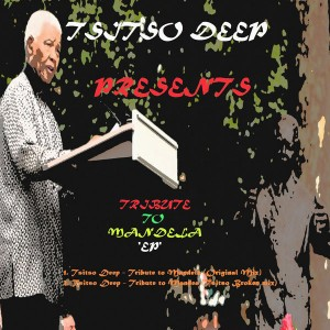 Tsitso Deep - Tribute To Mandela EP [Tsitso Records]