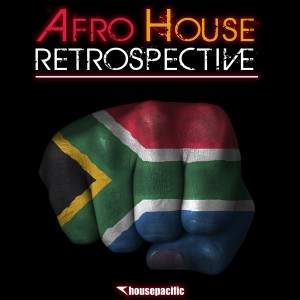 Various Artists - Afro House Retrospective [Housepacific]