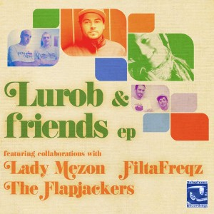 Various Artists - Lurob & Friends EP [Voluptuous Recordings]