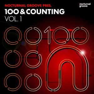 Various Artists - Nocturnal Groove 100 & Counting, Vol. 1 [Nocturnal Groove]