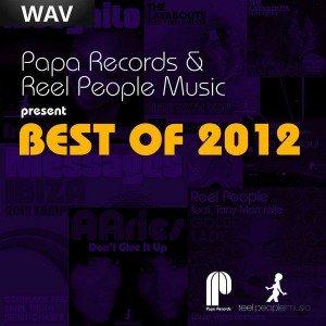 Various Artists - Papa Records & Reel People Music present Best of 2012 [Papa]