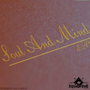 Various Artists - Soul & Mind [Kquewave Records]