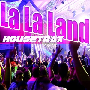 Various - La La Land House Trax Vol 1 (Best Section Of House Tracks) [Mamasita]