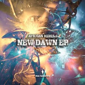 African Rebels - New Dawn EP [khali Recordings]