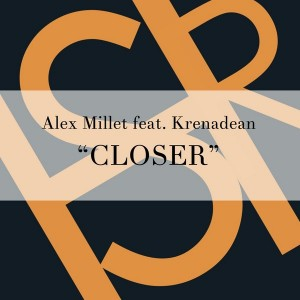 Alex Millet feat. Krenadean - Closer [HSR Records]