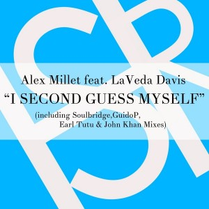 Alex Millet feat. La Veda Davis - I Second Guess Myself [HSR Records]