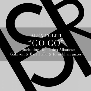Alex Politi - Go Go [HSR Records]