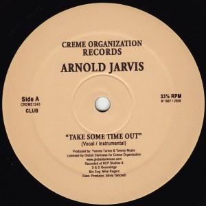 Arnold Jarvis - Take Some Time Out [Creme Organization]