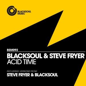 Blacksoul & Steve Fryer - Acid Time [Blacksoul]