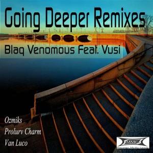 Blaq Venomous feat. Vusi - Going Deeper [Masango Media Group]