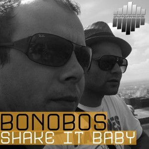 Bonobos - Shake It Baby [Phunk Junk Records]