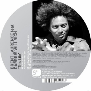 Brent Laurence feat. Darius Willrich - This Life [Soulstar Records]