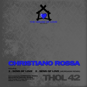 Christiano Rossa - Sens Of Love [The House Of Love]