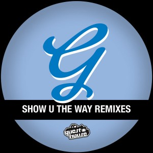 Cozy Creatures - Show U The Way Remixes [Guesthouse]