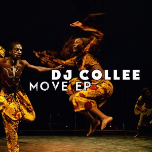 DJ Collee - Move EP [Afro Rebel Music]