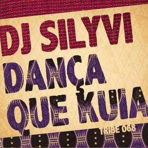 DJ Silyvi - Danca Que Kuia [Tribe Records]
