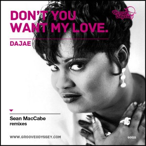 Dajae - Don't You Want My Love (Sean McCabe Remix) [Groove Odyssey]