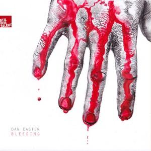 Dan Caster - Bleeding [Stil Vor Talent Records]