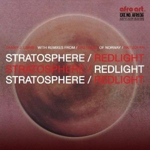 Danny J Lewis - Redlight Stratosophere [Afro Art]
