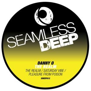 Danny O - The Realm EP [Seamless Deep]