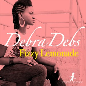 Debra Debs - Fizzy Lemonade (Reel People Remixes) [Reel People Music]