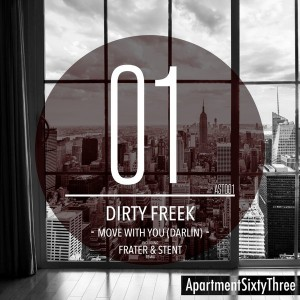 Dirty Freek - Move With You (Darlin) [ApartmentSixtyThree]