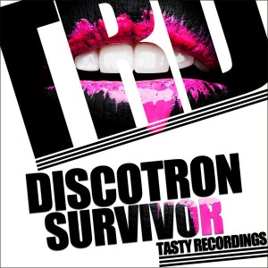 Discotron - Survivor [Tasty Recordings Digital]