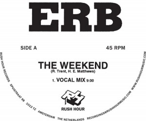 ERB - The Weekend [RushHour]