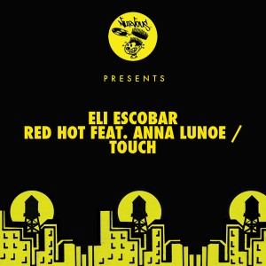 Eli Escobar - Red Hot [Nurvous]