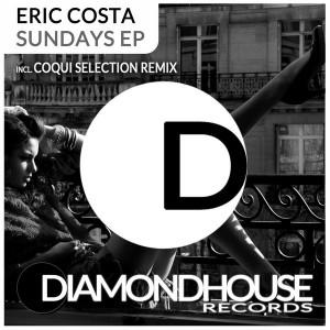Eric Costa - Sundays EP [Diamondhouse]