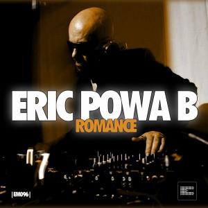 Eric Powa B - Romance [Epoque Music]