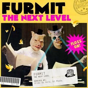 Furmit - The Next Level [Flosshatt Digital]