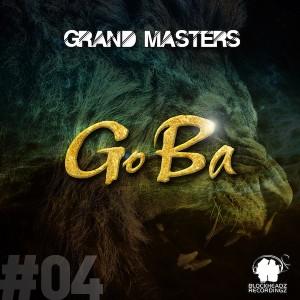 Grand Masters - Go Ba [Blockheadz Recordingz]