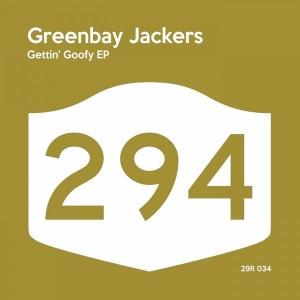 Greenbay Jackers - Gettin' Goofy [294 Records]